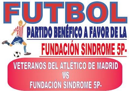 Veteranos del Atlético y famosos jugarán para ayudar a la Fundación Síndrome 5p-