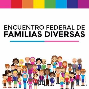 "Primer Encuentro Federal de ""Familias Diversas"""