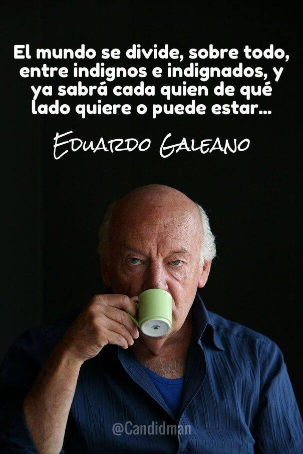 Tiempos Oscuros por Eduardo Galeano