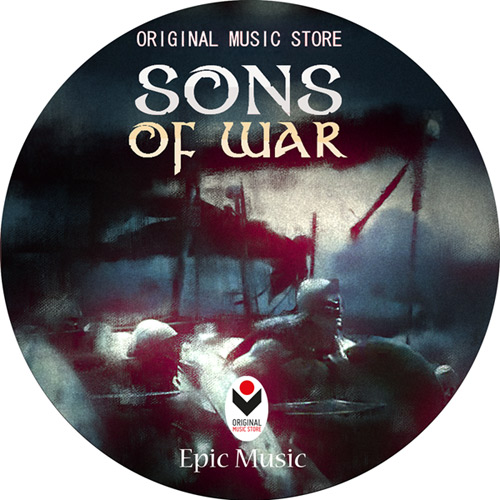 SONS OF WAR - EPIC MUSIC - 2015 release
