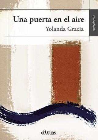 UNA PUERTA EN EL AIRE, POEMARIO DE YOLANDA GRACIA