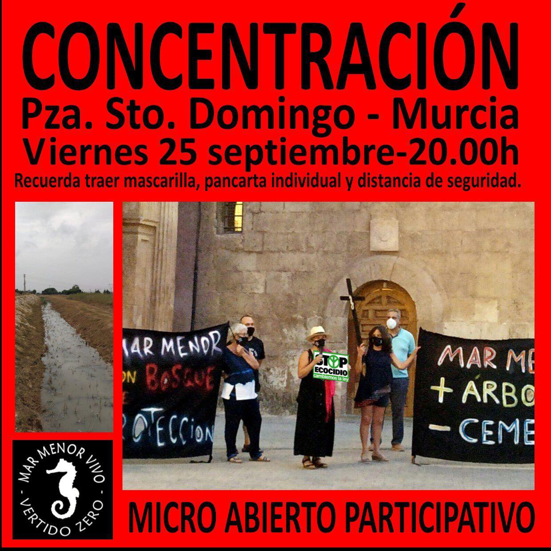 Concentración esta tarde a las 20:00 en la Plaza Santo Domingo en Murcia por el Mar Menor y el cese de los vertidos