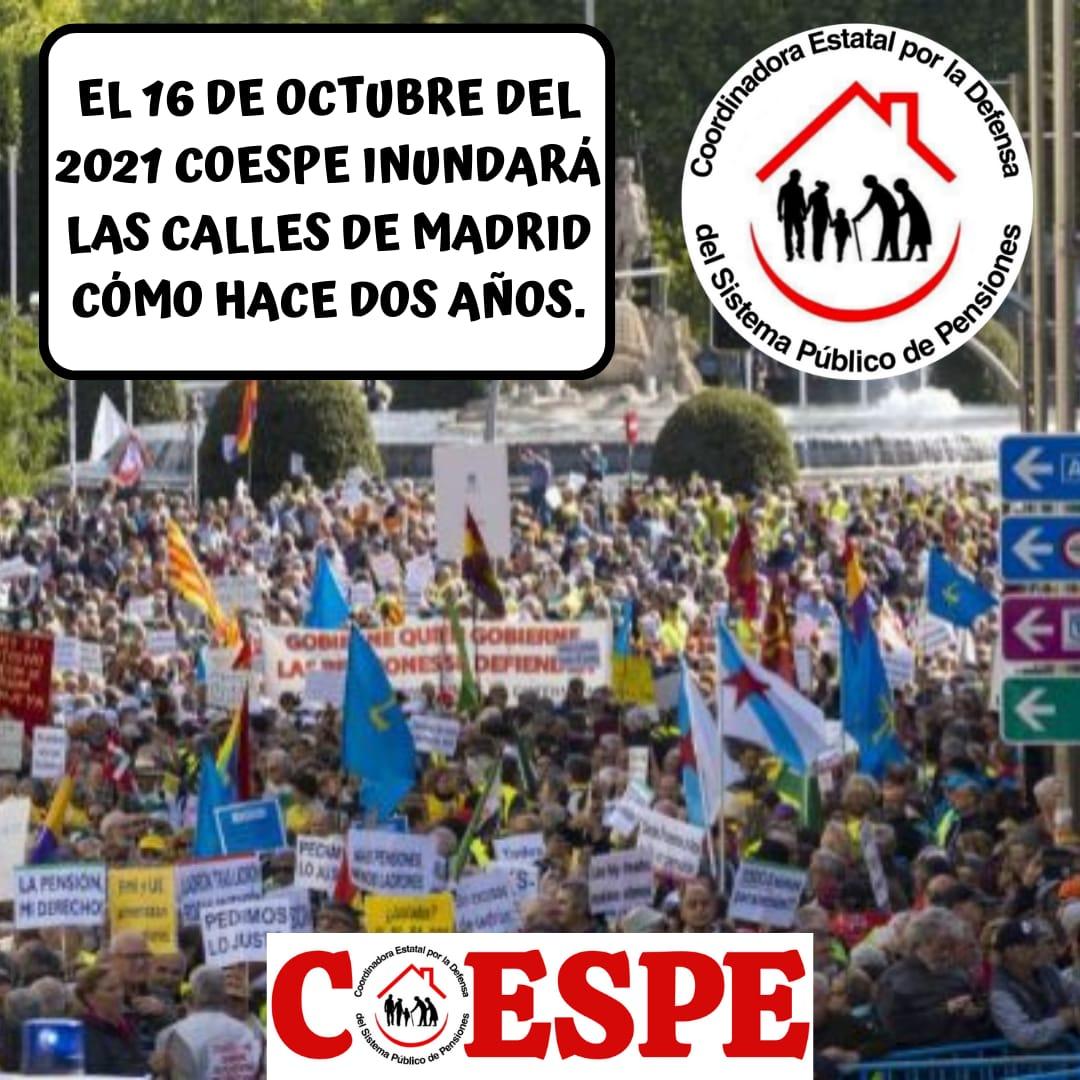 COESPE REALIZA UNA GRAN CONVOCATORIA ESTATAL EL 16-O EN MADRID, EN DEFENSA DE LAS PENSIONES