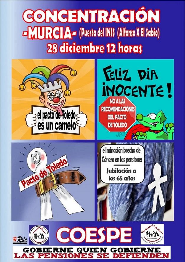 28 D Concentración en Murcia como en multitud de lugares en el país defendiendo las pensiones, por derecho, por justicia, por dignidad
