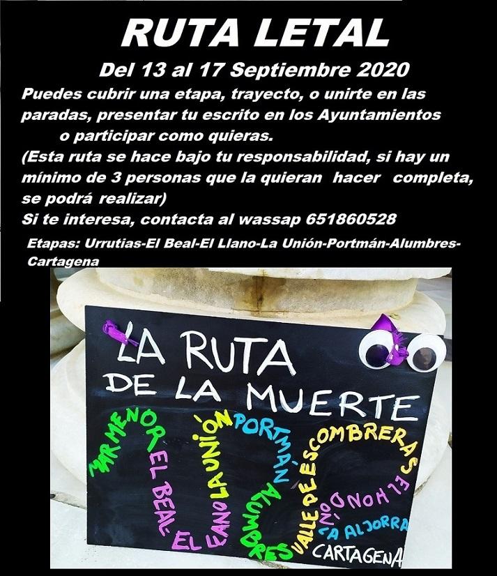 Ruta Letal, para visibilizar y denunciar la cuenca minera desde Los Urrutias, pasando por el LLano y La Unión-Portmán hasta Cartagena