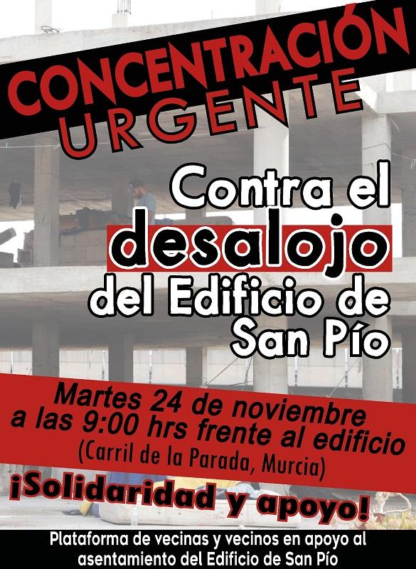Mañana 24 noviembre se convoca una concentración urgente para evitar el desalojo del Edificio de San Pío en Murcia