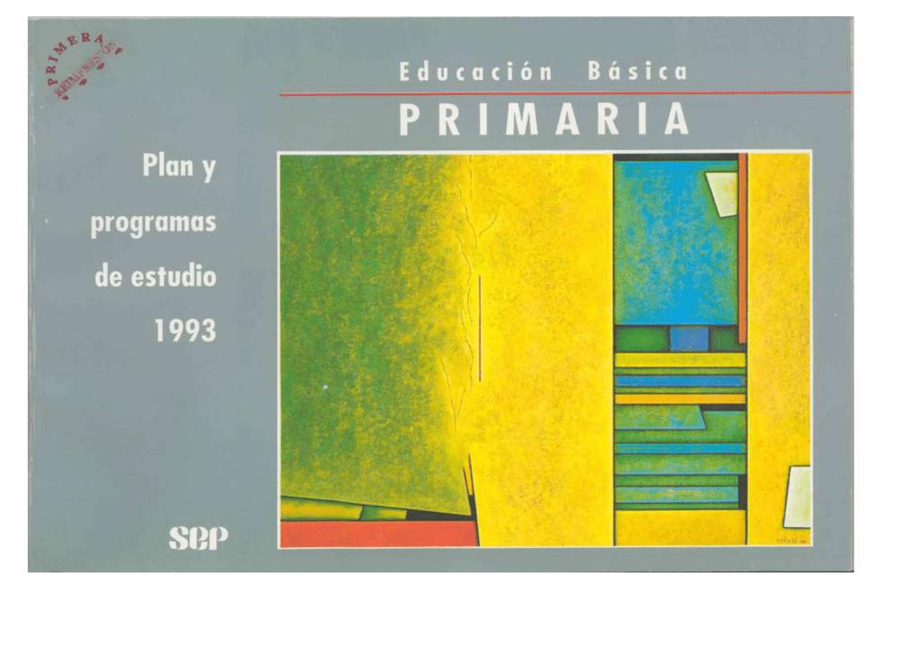 PLAN Y PROGRAMAS DE ESTUDIO 1993