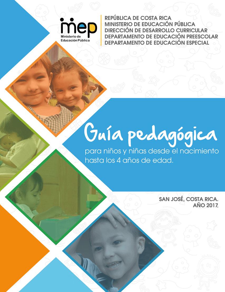 Guía Pedagógica para estudiantado de 0 a 4 años, marco filósofico y metodológico