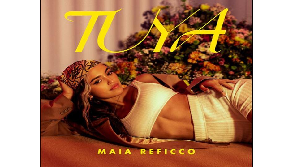 Maia Reficco una nueva canción llamada 'Tuya'