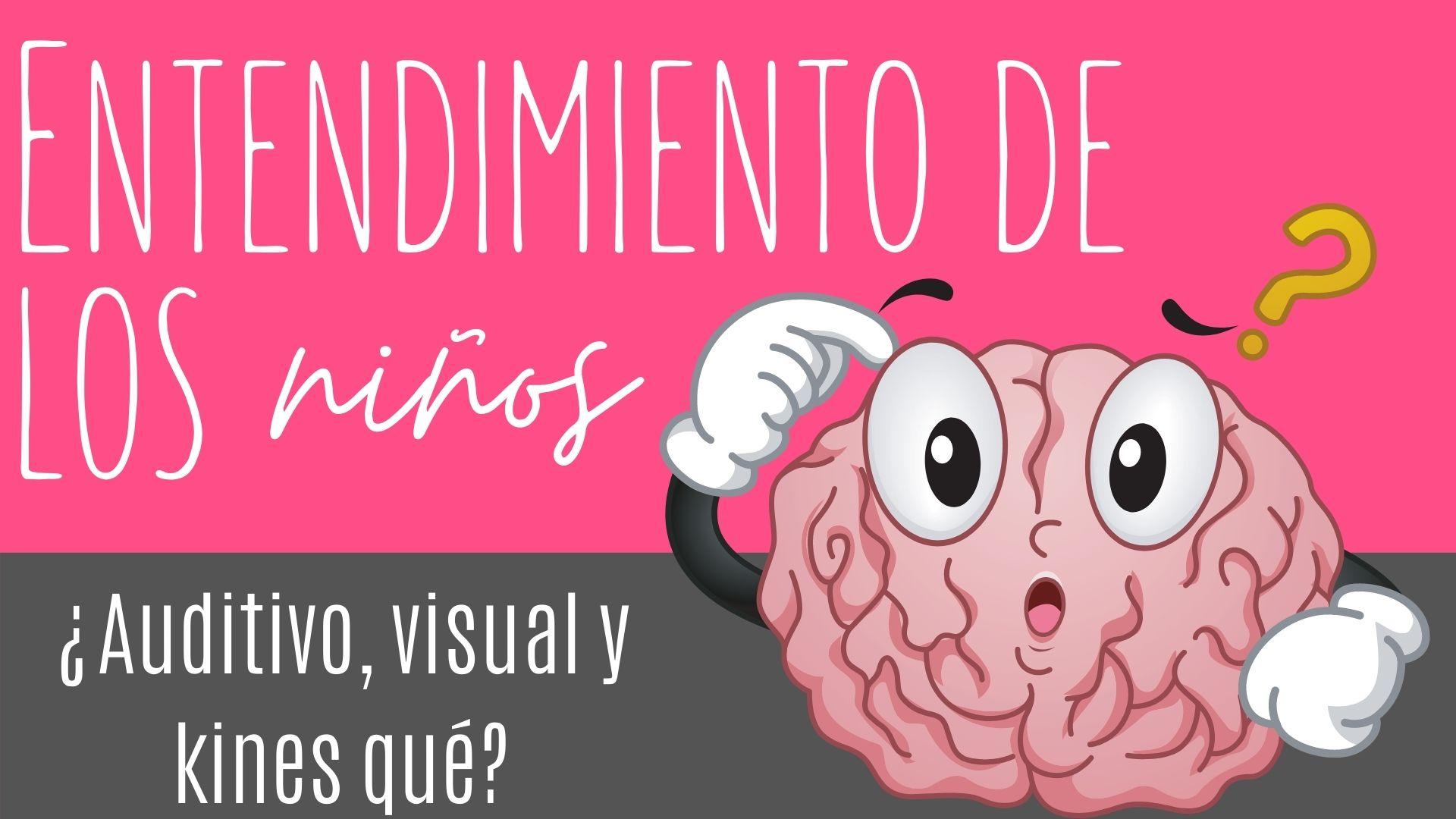 Entendimiento de los niños en edad preescolar; ¿auditivo, visual o kines qué?