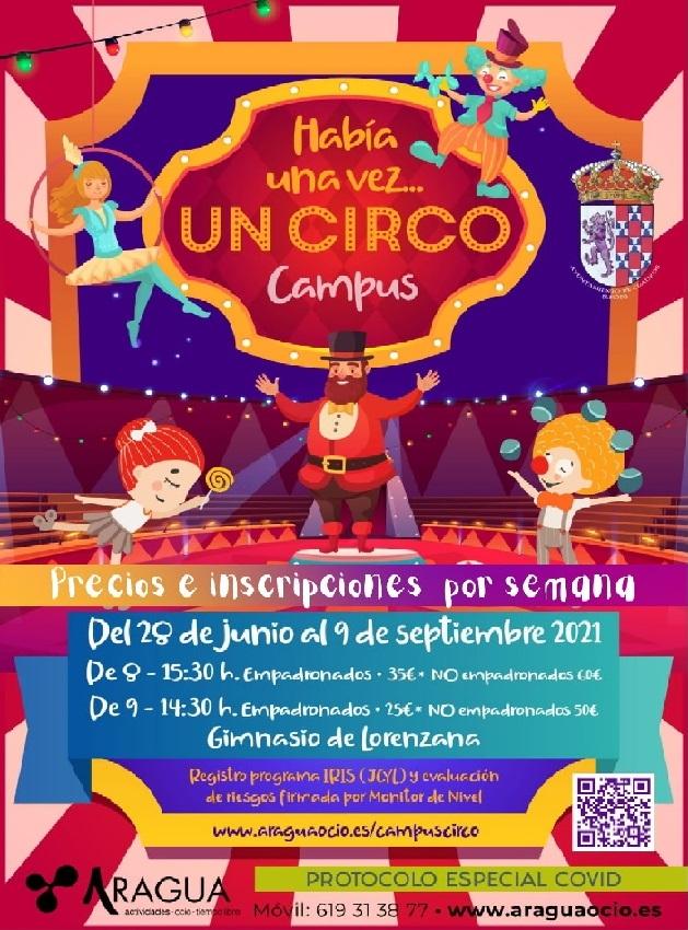 Este verano...en el Ayuntamiento de Cuadros...Había una vez...¡Circo!