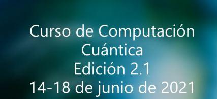 Curso de Computación Cuántica. Edición 2.1