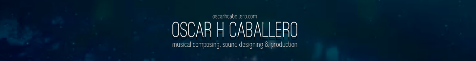 Welcome to Óscar H Caballero Music