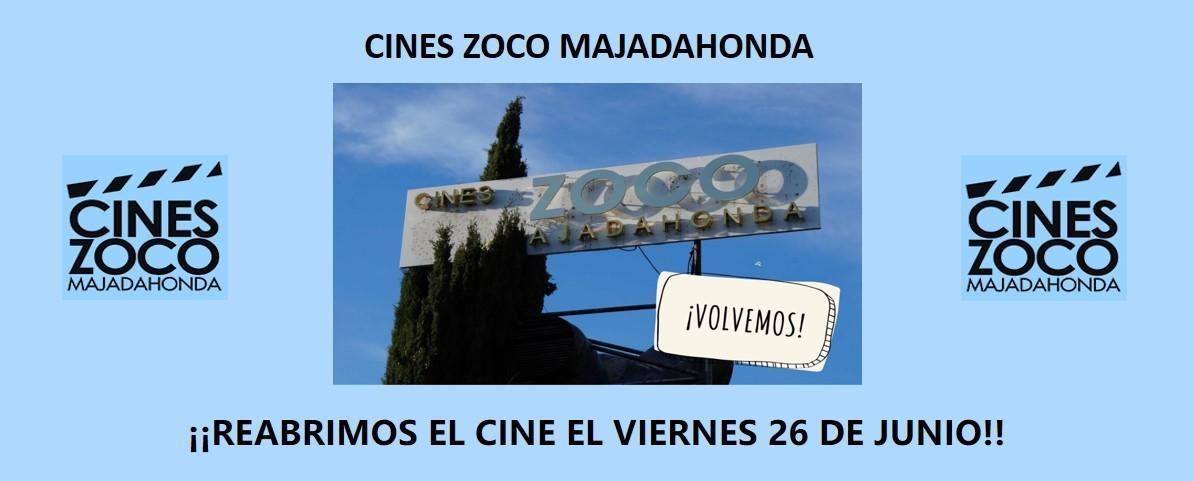 Los Cines Zoco Majadahonda abren de nuevo al público este viernes 26 de junio