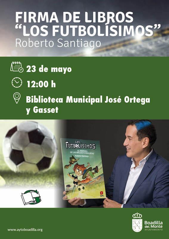 """Roberto Santiago, autor de """"Los Futbolísimos"""", firmará libros en Boadilla"""